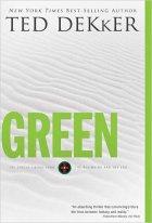 Ted Dekker - Green